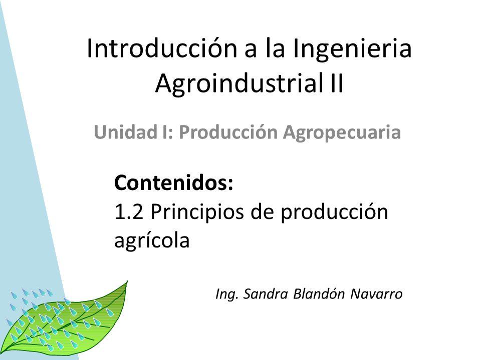 Introducción a la Ingenieria Agroindustrial II