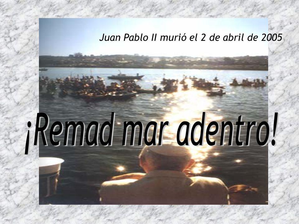 Juan Pablo II murió el 2 de abril de 2005