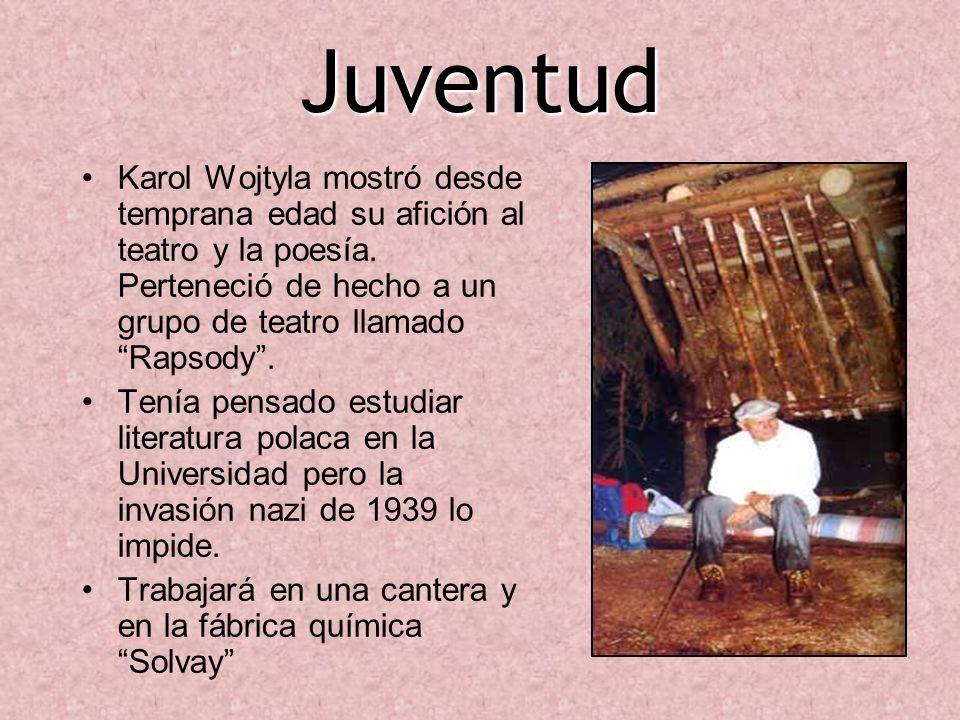 JuventudKarol Wojtyla mostró desde temprana edad su afición al teatro y la poesía. Perteneció de hecho a un grupo de teatro llamado Rapsody .