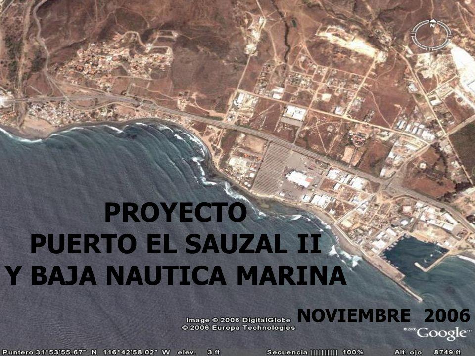PROYECTO PUERTO EL SAUZAL II Y BAJA NAUTICA MARINA