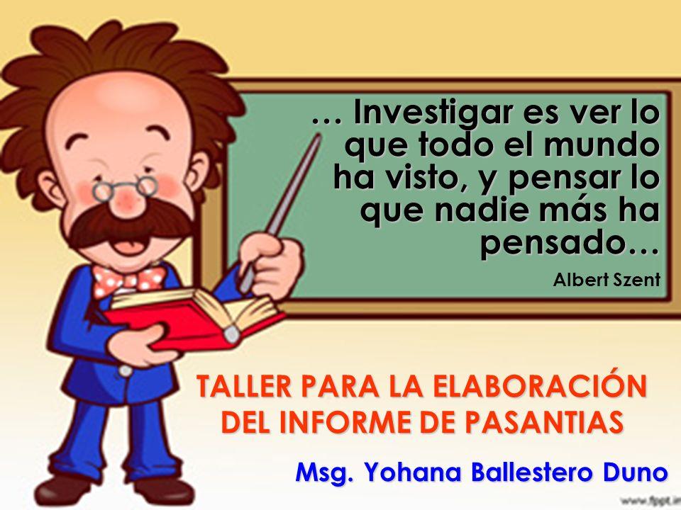 TALLER PARA LA ELABORACIÓN DEL INFORME DE PASANTIAS
