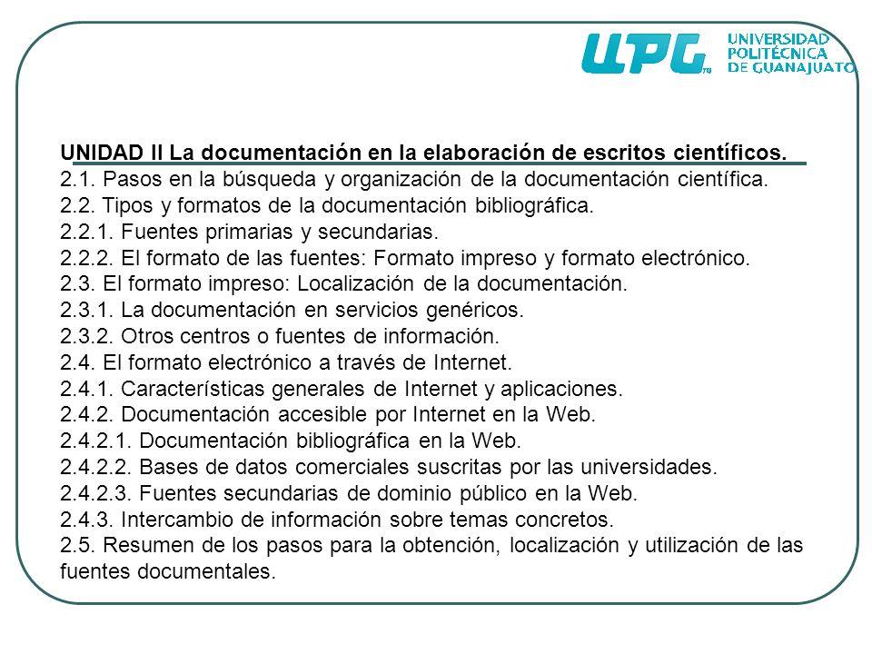 UNIDAD II La documentación en la elaboración de escritos científicos.