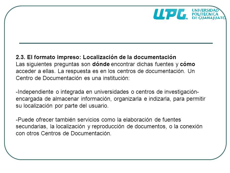 2.3. El formato impreso: Localización de la documentación