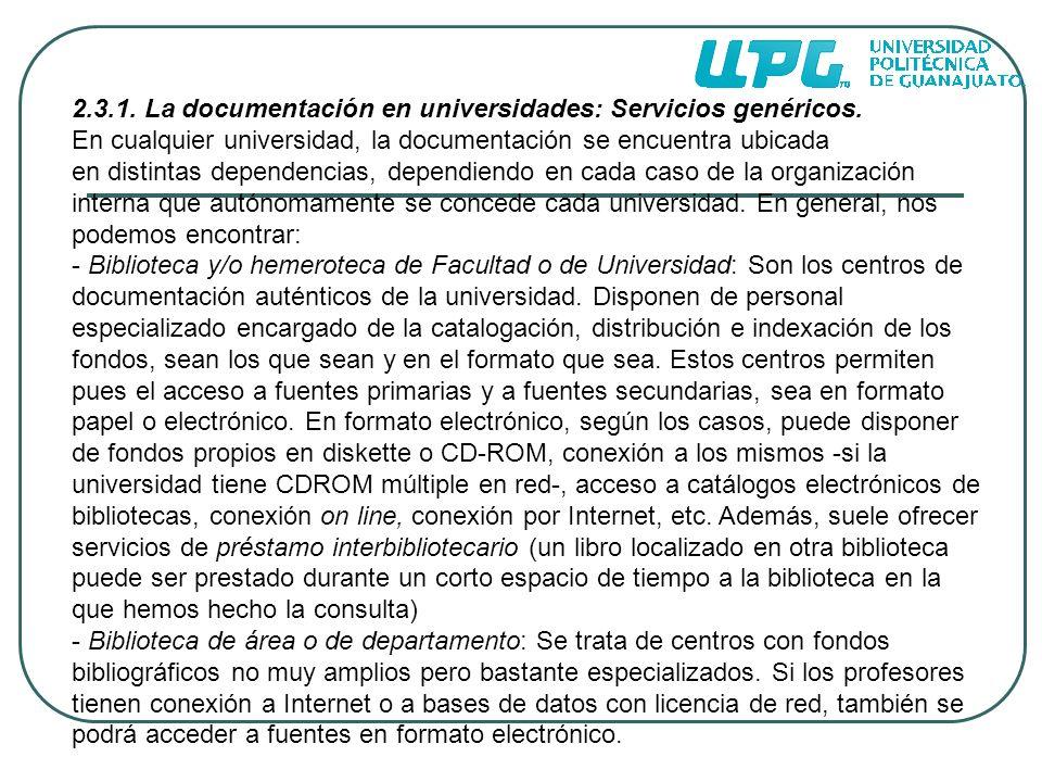 2.3.1. La documentación en universidades: Servicios genéricos.