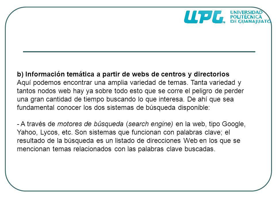 b) Información temática a partir de webs de centros y directorios