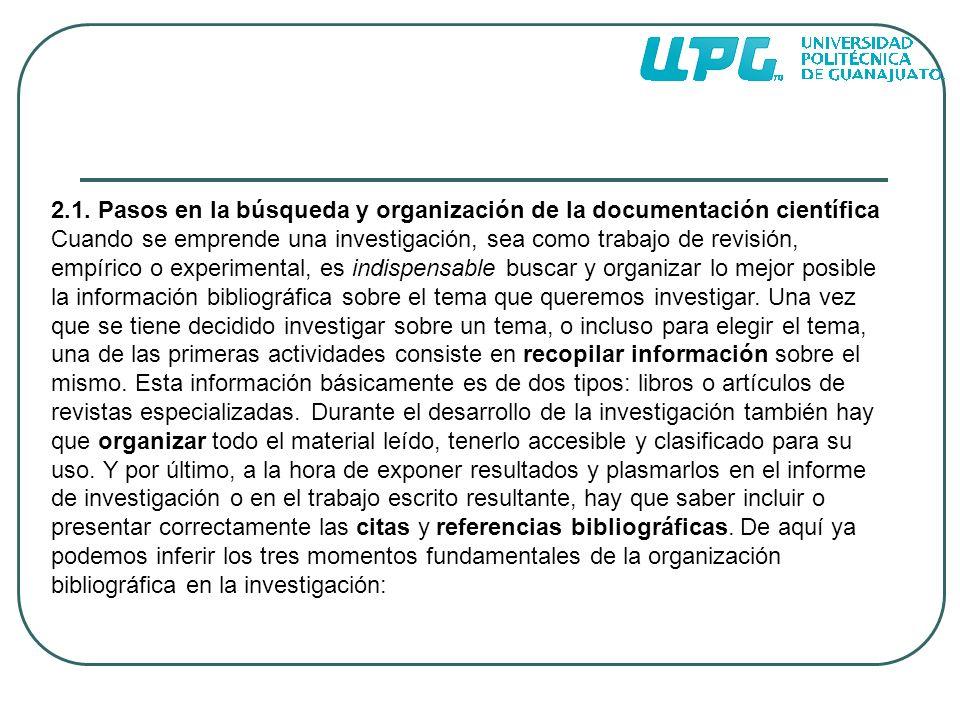 2.1. Pasos en la búsqueda y organización de la documentación científica