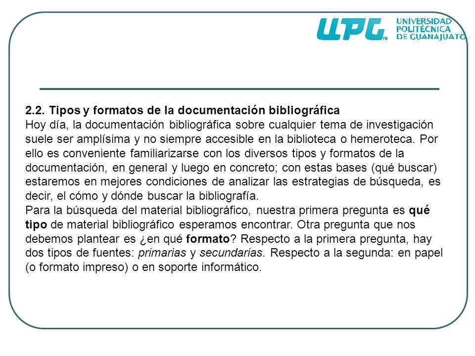 2.2. Tipos y formatos de la documentación bibliográfica