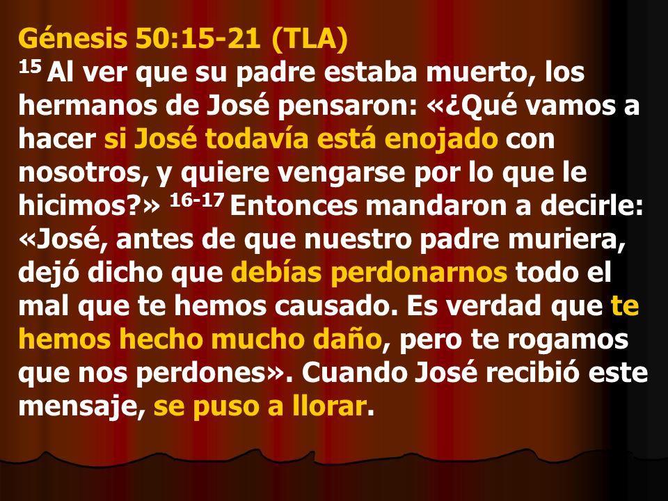 Génesis 50:15-21 (TLA)