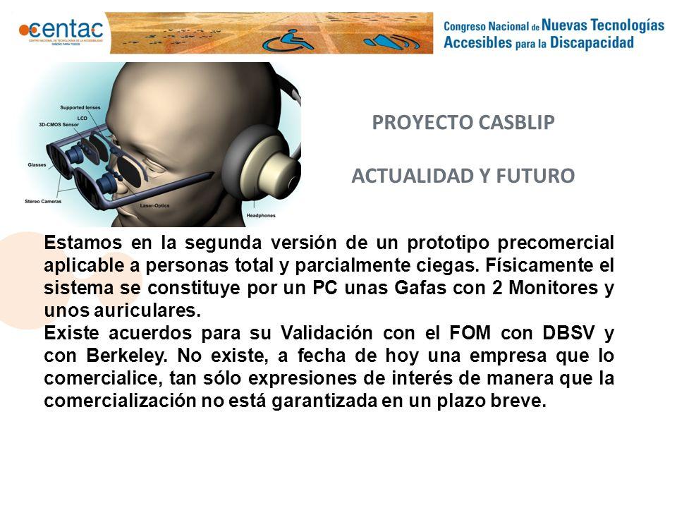 PROYECTO CASBLIP ACTUALIDAD Y FUTURO