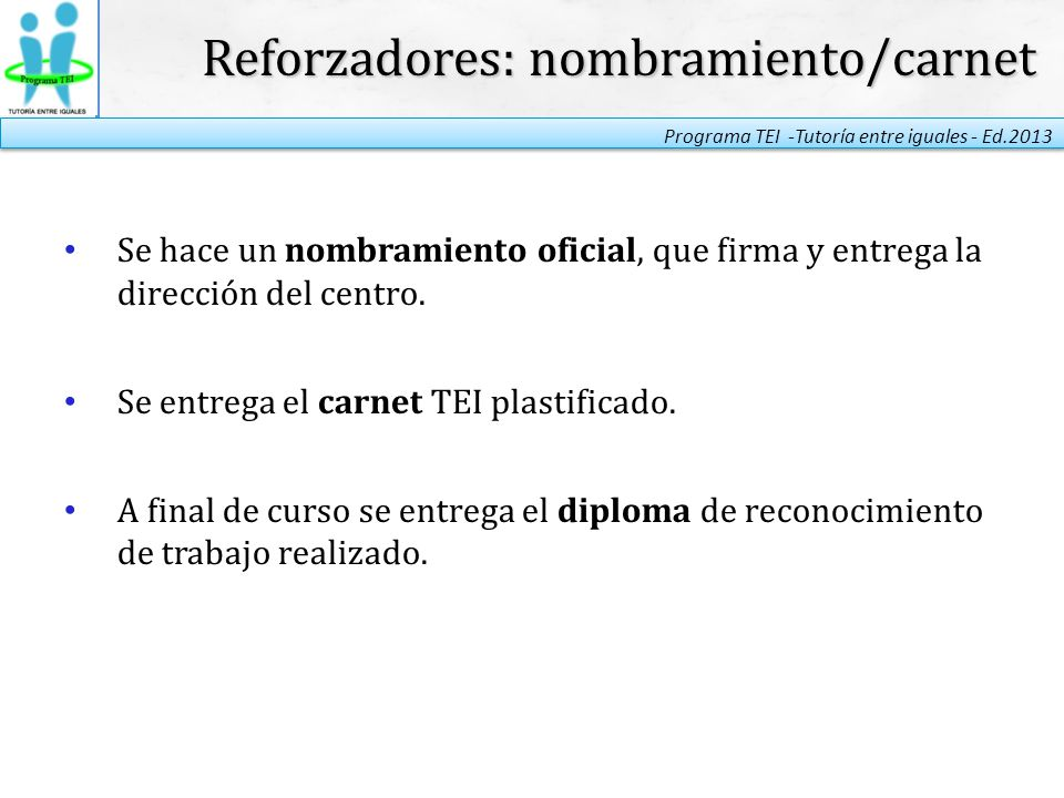 Reforzadores: nombramiento/carnet