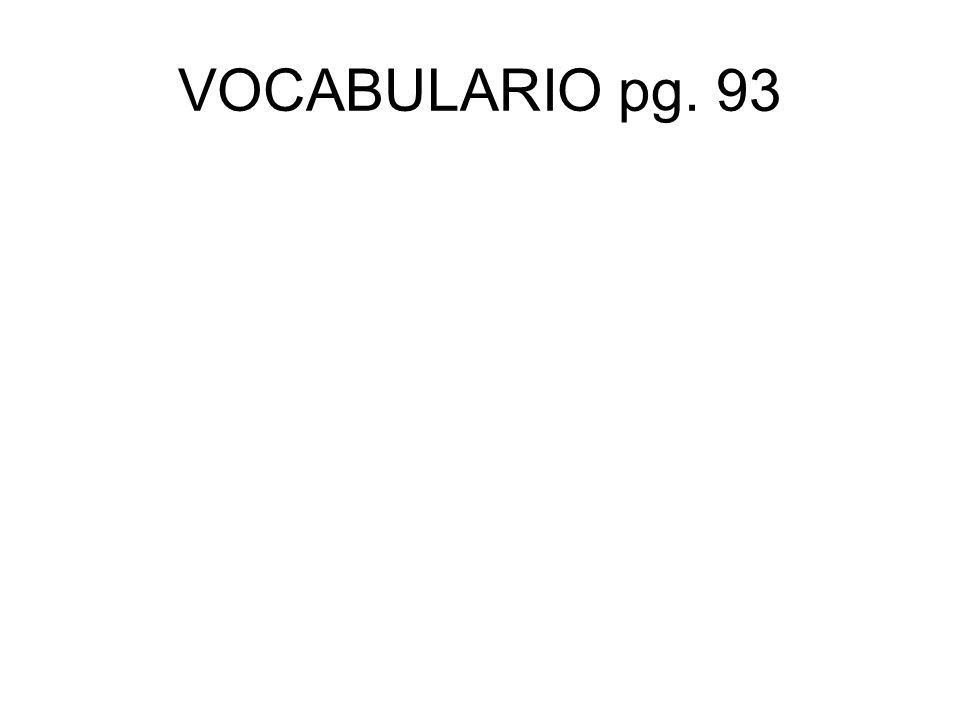 VOCABULARIO pg. 93