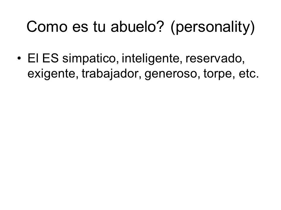 Como es tu abuelo (personality)