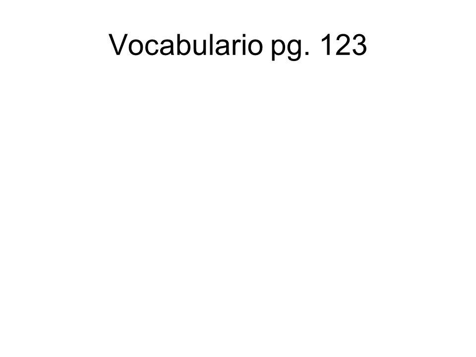 Vocabulario pg. 123