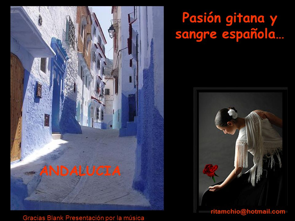 Pasión gitana y sangre española…