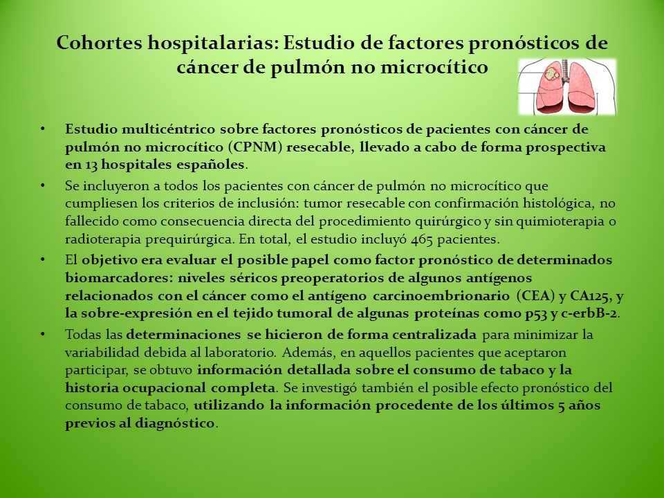 Cohortes hospitalarias: Estudio de factores pronósticos de cáncer de pulmón no microcítico