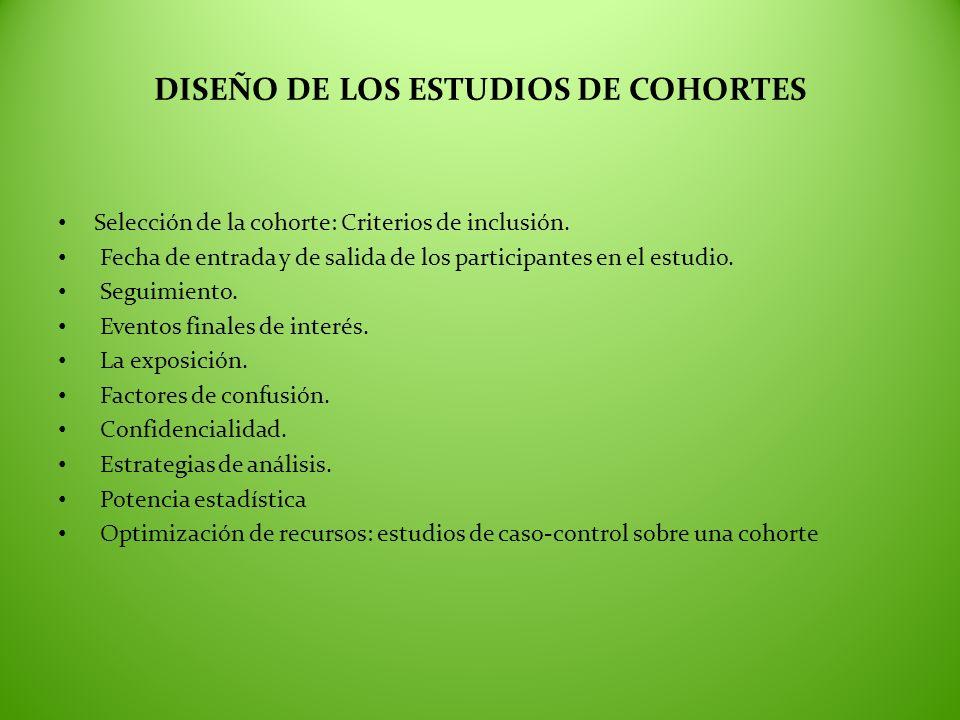 DISEÑO DE LOS ESTUDIOS DE COHORTES