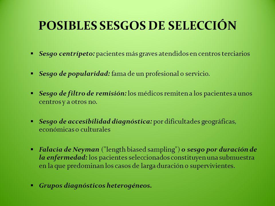 POSIBLES SESGOS DE SELECCIÓN