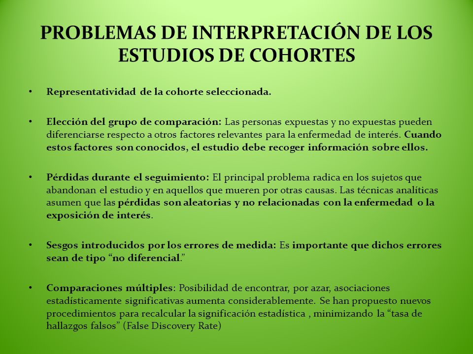 PROBLEMAS DE INTERPRETACIÓN DE LOS ESTUDIOS DE COHORTES