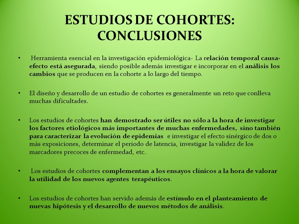 ESTUDIOS DE COHORTES: CONCLUSIONES