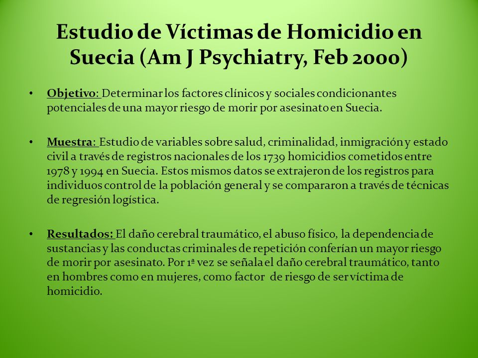 Estudio de Víctimas de Homicidio en Suecia (Am J Psychiatry, Feb 2000)