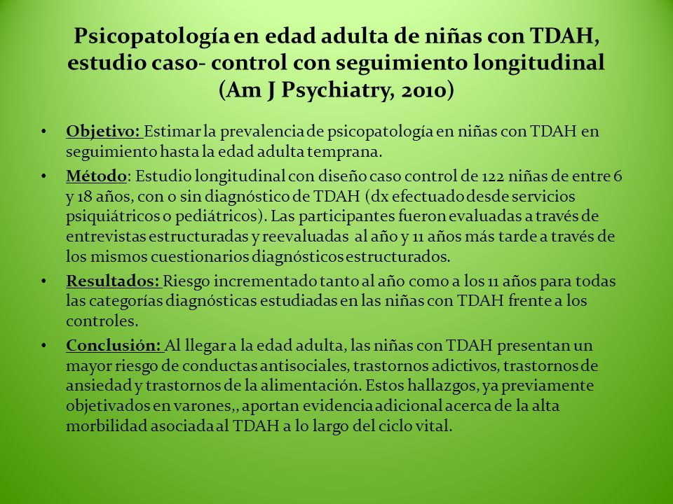 Psicopatología en edad adulta de niñas con TDAH, estudio caso- control con seguimiento longitudinal (Am J Psychiatry, 2010)