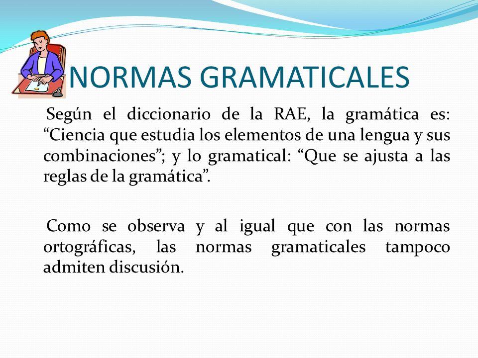NORMAS GRAMATICALES