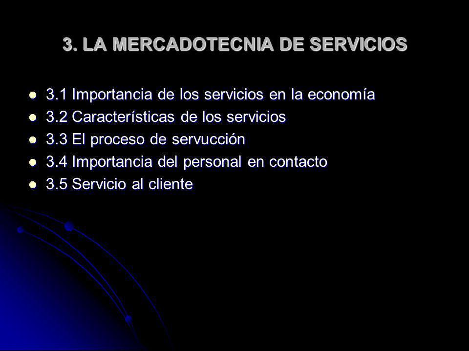 3. LA MERCADOTECNIA DE SERVICIOS