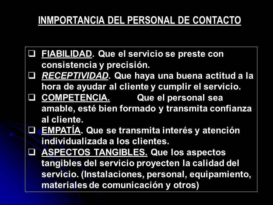 INMPORTANCIA DEL PERSONAL DE CONTACTO