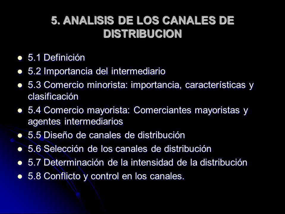 5. ANALISIS DE LOS CANALES DE DISTRIBUCION