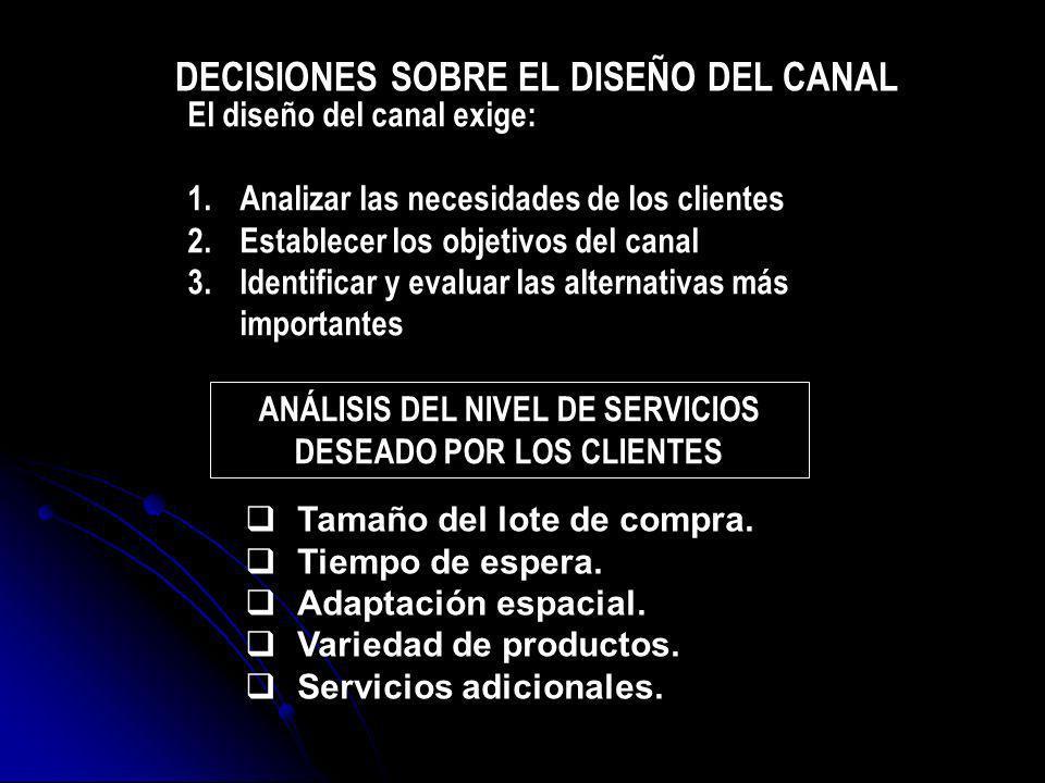 DECISIONES SOBRE EL DISEÑO DEL CANAL