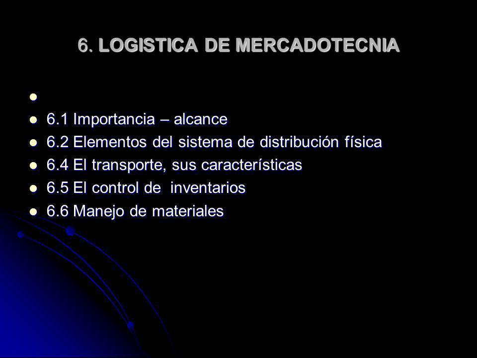 6. LOGISTICA DE MERCADOTECNIA