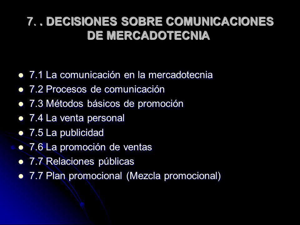 7. . DECISIONES SOBRE COMUNICACIONES DE MERCADOTECNIA