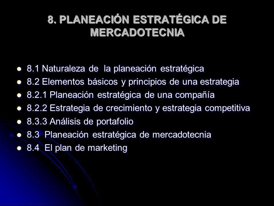 8. PLANEACIÓN ESTRATÉGICA DE MERCADOTECNIA