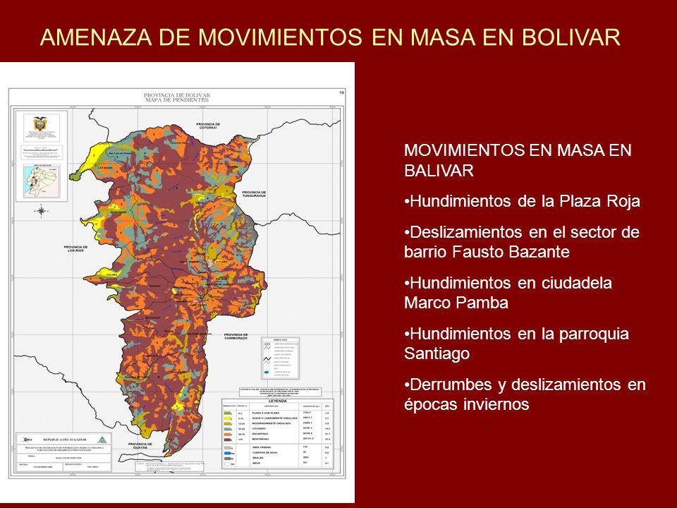 AMENAZA DE MOVIMIENTOS EN MASA EN BOLIVAR