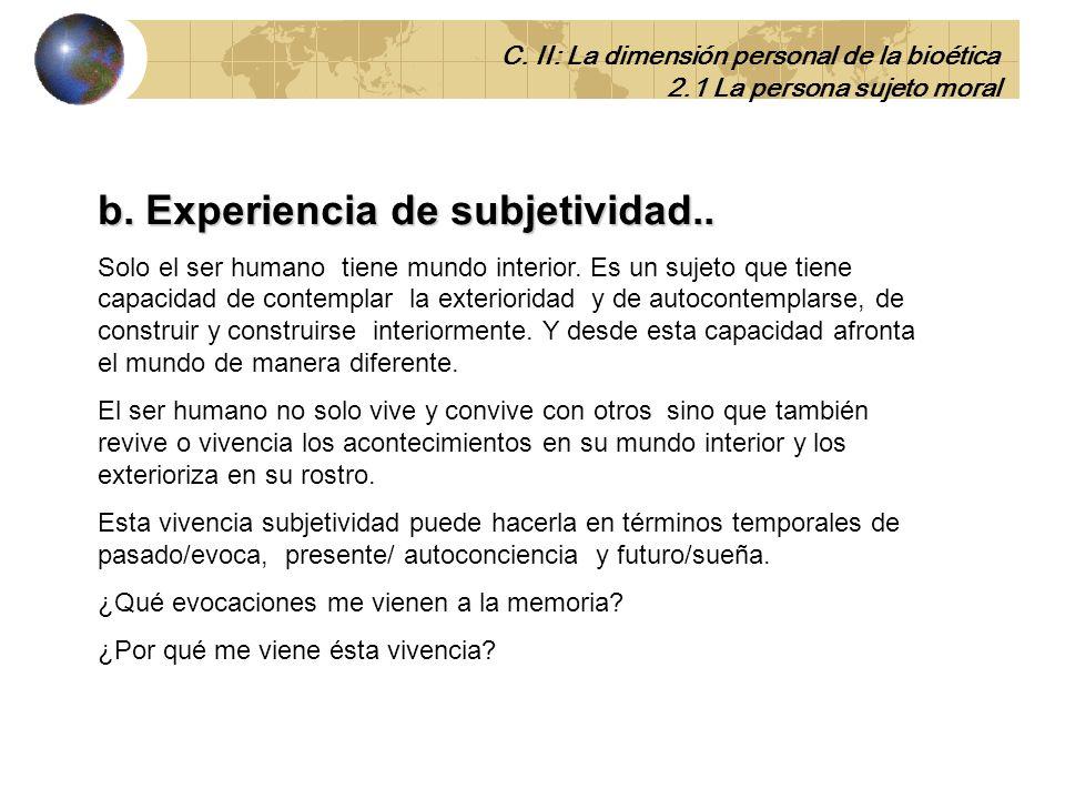 b. Experiencia de subjetividad..