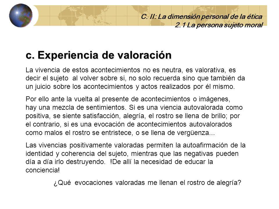 c. Experiencia de valoración