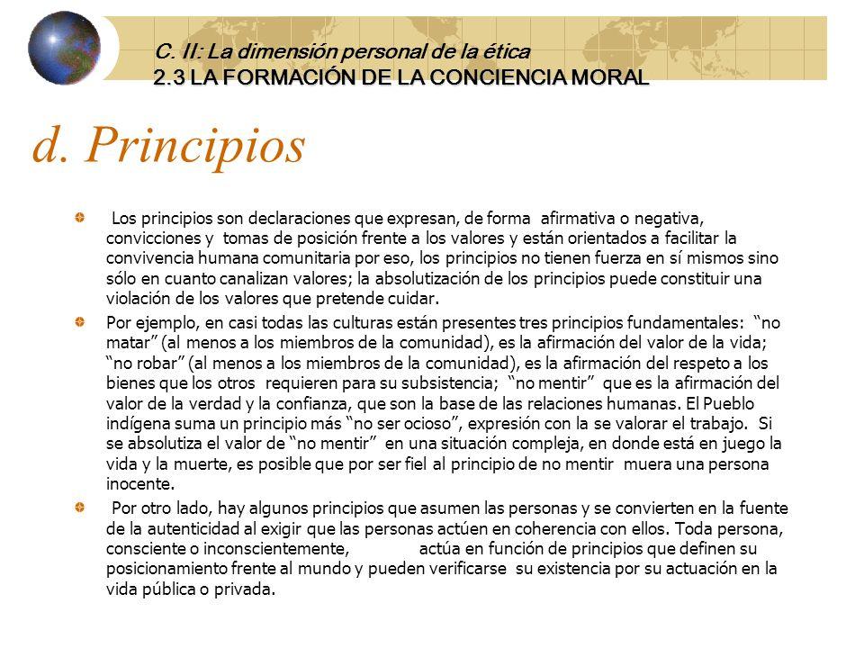 d. Principios C. II: La dimensión personal de la ética