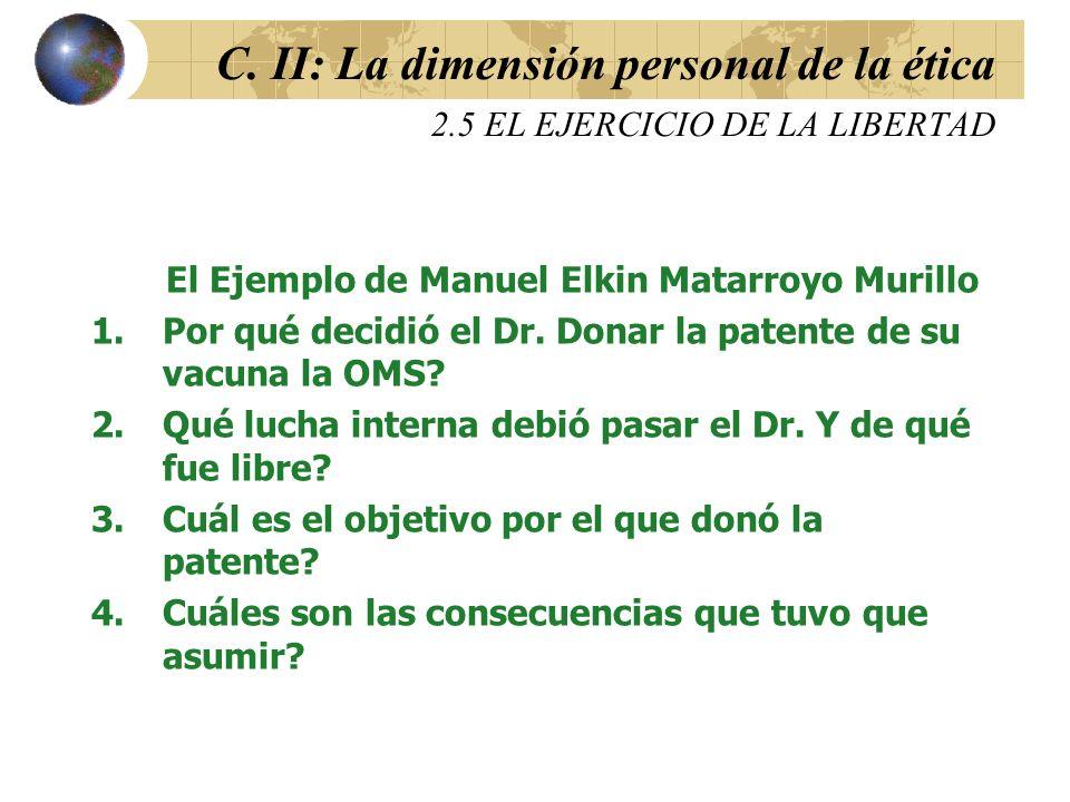 C. II: La dimensión personal de la ética 2
