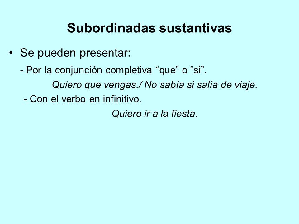 Subordinadas sustantivas
