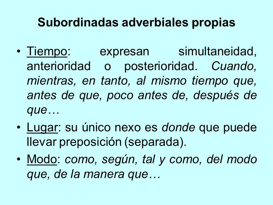 Subordinadas adverbiales propias