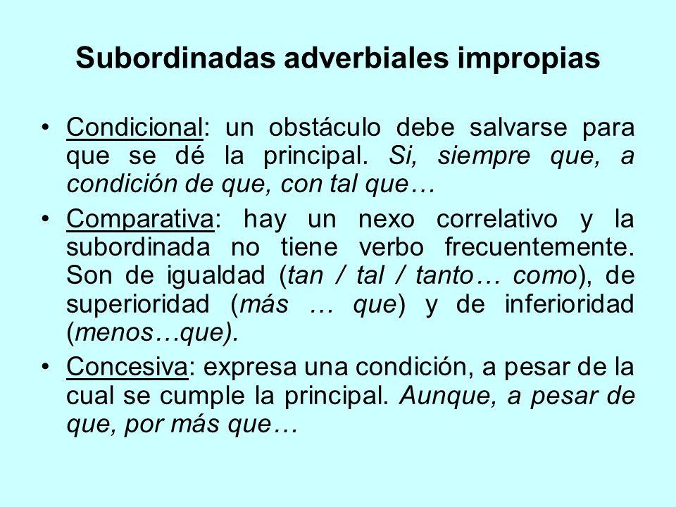 Subordinadas adverbiales impropias