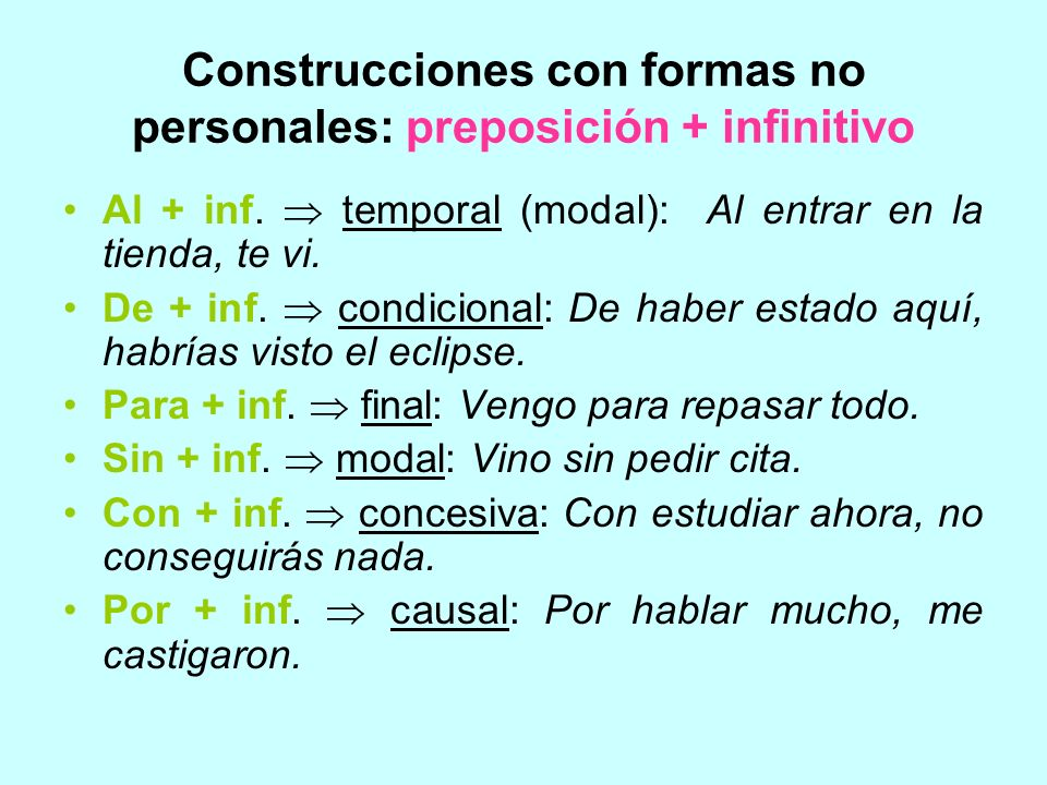 Construcciones con formas no personales: preposición + infinitivo