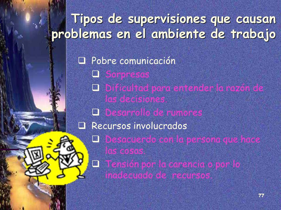 Tipos de supervisiones que causan problemas en el ambiente de trabajo