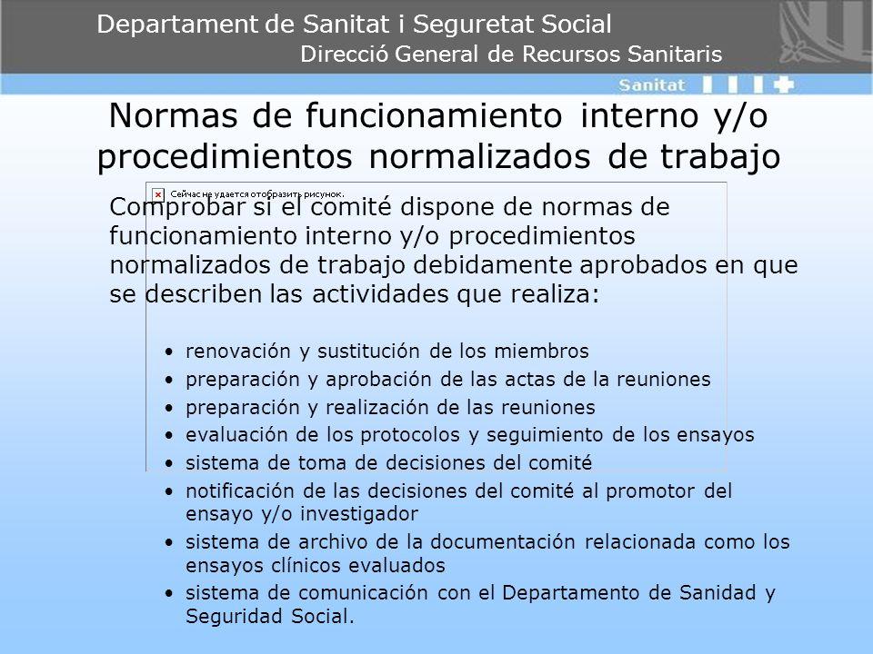 Normas de funcionamiento interno y/o procedimientos normalizados de trabajo