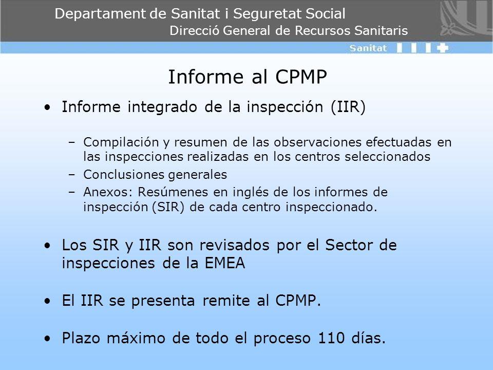 Informe al CPMP Informe integrado de la inspección (IIR)
