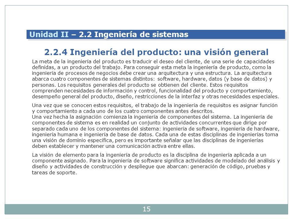 2.2.4 Ingeniería del producto: una visión general