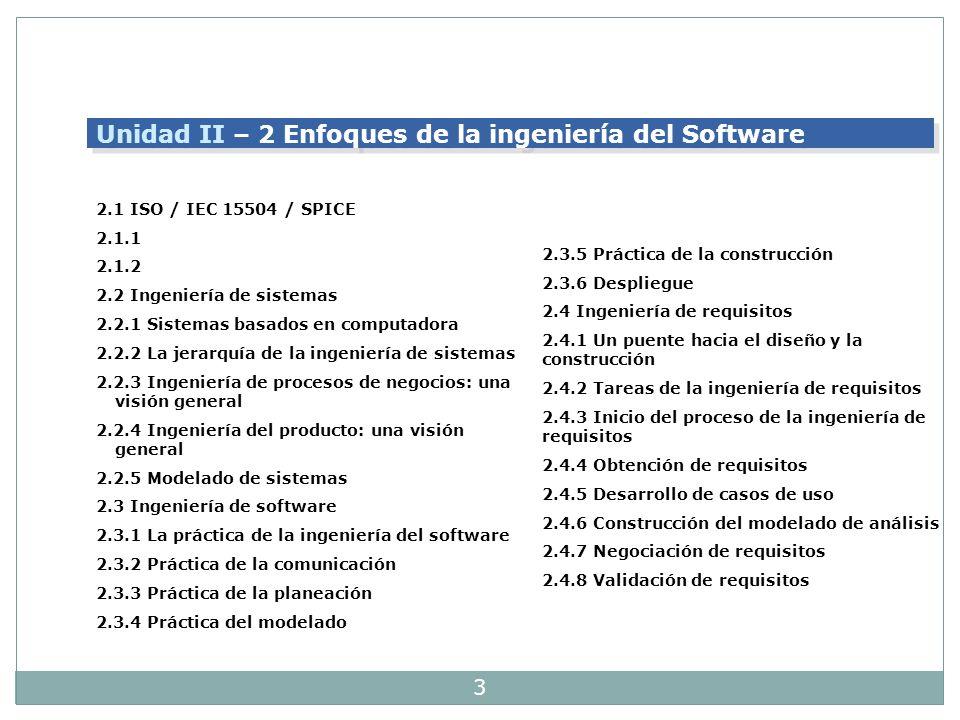 Unidad II – 2 Enfoques de la ingeniería del Software