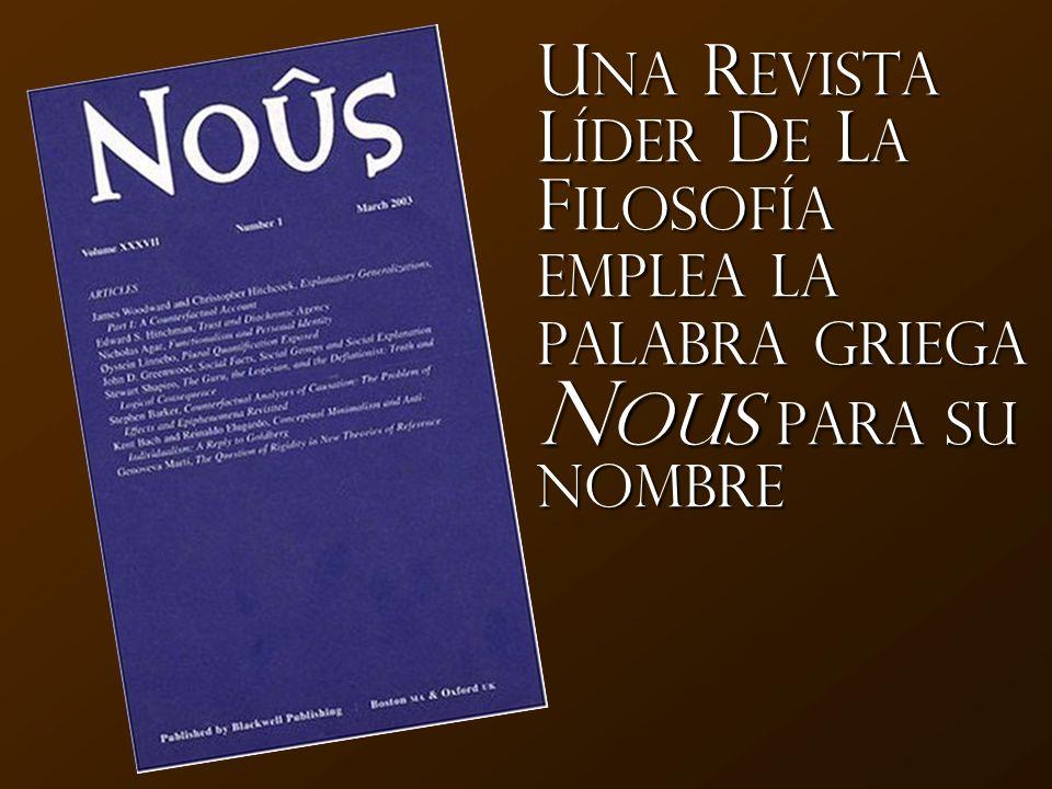 Una Revista Líder de la Filosofía emplea la palabra griega Nous para su nombre