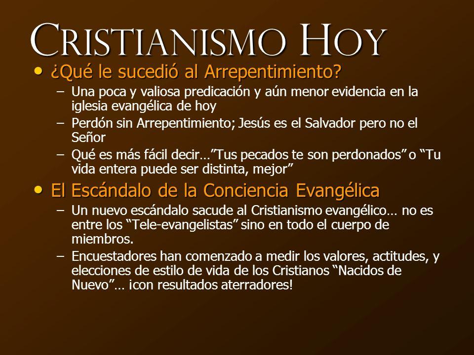 Cristianismo Hoy ¿Qué le sucedió al Arrepentimiento