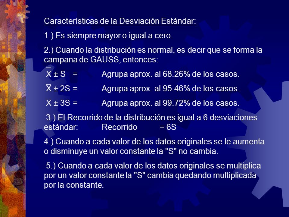 Características de la Desviación Estándar:
